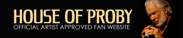 HOUSE OF PROBY - Official Artist Approved Fan Website